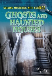 Ghosts & Haunted Houses ebook by Jane Bingham,Chris King