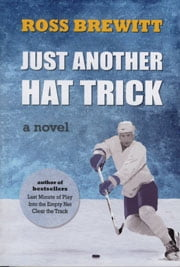Just Another Hat Trick - Leafs vs Sabres - Eastern Conference Final ebook by Ross Brewitt