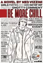 Be More Chill ebook by Ned Vizzini