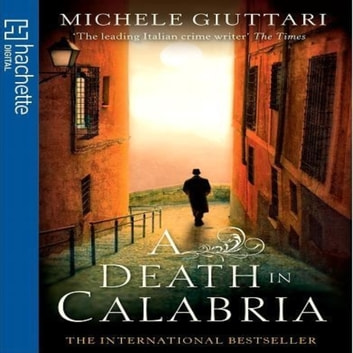 A Death In Calabria audiobook by Michele Giuttari
