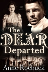 The Dear Departed ebook by Anne Roebuck