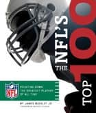 The NFL's Top 100 ebook by James Buckley,Boomer Esiason