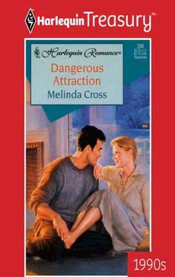 Dangerous Attraction eBook by Melinda Cross