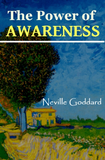 The Power of Awareness 電子書 by Neville Goddard