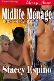 Midlife Menage ebook by Stacey Espino