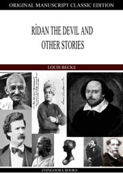 Ridan The Devil And Other Stories ebook by Louis Becke