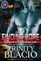 Finding Hope ebook by Trinity Blacio