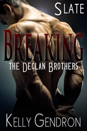 SLATE (Breaking the Declan Brothers, #2) ebook by Kobo.Web.Store.Products.Fields.ContributorFieldViewModel