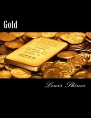 Gold ebook by Lewis Shiner
