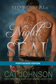 Night with a SEAL - Portuguese Edition ebook by Cat Johnson