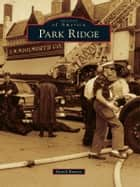 Park Ridge ebook by Dave Barnes
