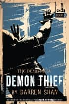 The Demonata #2: Demon Thief ebook by Darren Shan