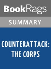 Counterattack: The Corps by W. E. B. Griffin Summary & Study Guide ebook by BookRags