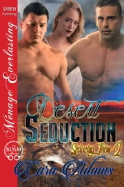 Desert Seduction ebook by Cara Adams