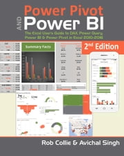 Power Pivot and Power BI - The Excel User's Guide to DAX, Power Query, Power BI & Power Pivot in Excel 2010-2016 ebook by Rob Collie, Avichal Singh