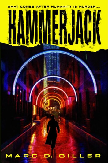 Hammerjack - A Novel ebook by Marc D. Giller