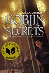 Goblin Secrets ebook by William Alexander