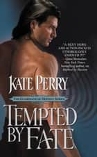 Tempted by Fate ebook by Kate Perry