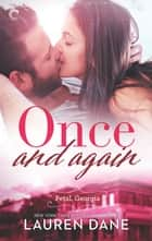 Once and Again - A Southern Small Town Romance ebook by Lauren Dane