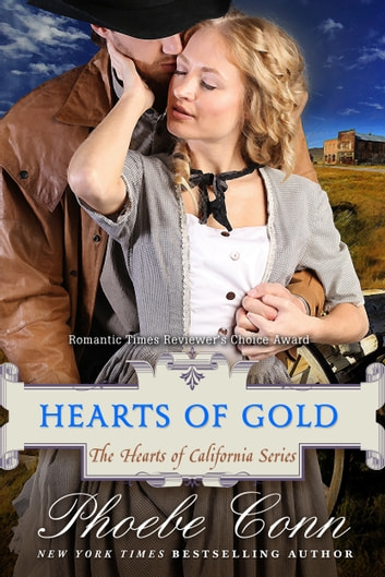 Hearts of Gold (The Hearts of California Series, Book 1) ebook by Phoebe Conn