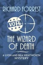 The Wizard of Death eBook by Richard Forrest
