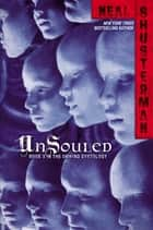 UnSouled ebook by Neal Shusterman