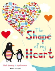 The Shape of My Heart ebook by Mark Sperring, Alys Paterson
