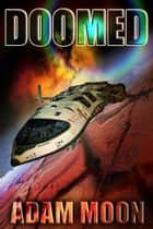 Doomed ebook by Adam Moon