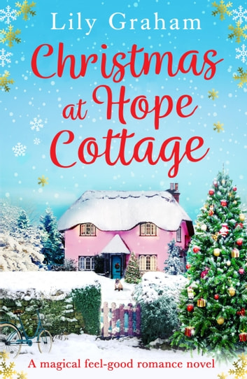 Christmas at Hope Cottage - A magical feel-good romance novel ebook by Lily Graham