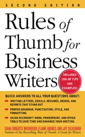 Rules of Thumb for Business Writers ebook by Diana Roberts Wienbroer, Elaine Hughes, Jay Silverman