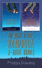The Night Flyer's Handbook 2-Book Bundle - The Strange Gift of Gwendolyn Golden / Everton Miles Is Stranger Than Me ebook by Philippa Dowding
