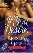 If You Desire ebook by Kresley Cole
