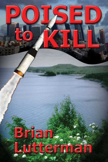 Poised to Kill ebook by Brian Lutterman