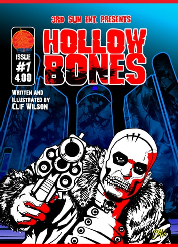 Hollow Bones #1 ebook by Clif Wilson