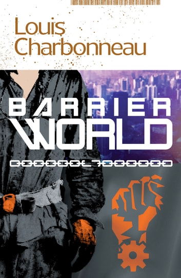 Barrier World ebook by Louis Charbonneau