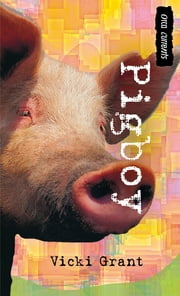 Pigboy ebook by Vicki Grant