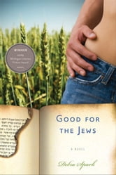 Good for the Jews ebook by Spark, Debra