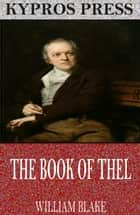 The Book of Thel ebook by William Blake