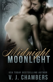 Midnight Moonlight ebook by V. J. Chambers