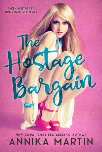 The Hostage Bargain - A reverse harem romance ebook by Annika Martin
