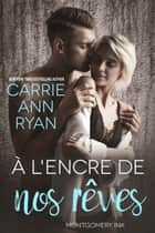 À l'encre de nos rêves eBook by Carrie Ann Ryan
