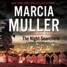 The Night Searchers audiobook by Marcia Muller