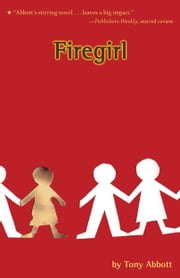 Firegirl ebook by Tony Abbott