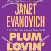 Plum Lovin' - A Stephanie Plum Between the Numbers Novel audiobook by Janet Evanovich