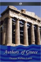 Authors of Greece ebook by Thomas Wallace Lumb