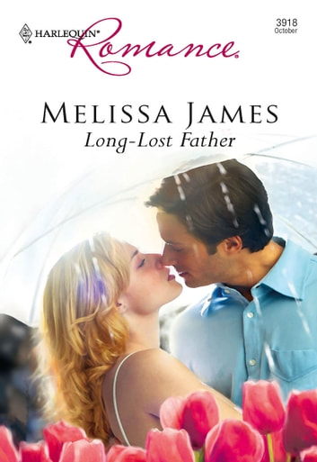 Long-Lost Father ebook by Melissa James
