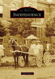 Independence ebook by Andy Taylor