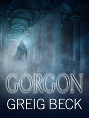 Gorgon: Alex Hunter 5 ebook by Greig Beck