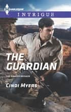 The Guardian 電子書 by Cindi Myers