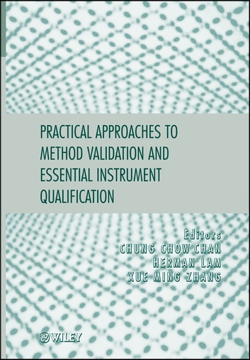 Practical approaches to method validation and essential instrument practical approaches to method validation and essential instrument qualification ebook by chung chow chanherman fandeluxe Image collections